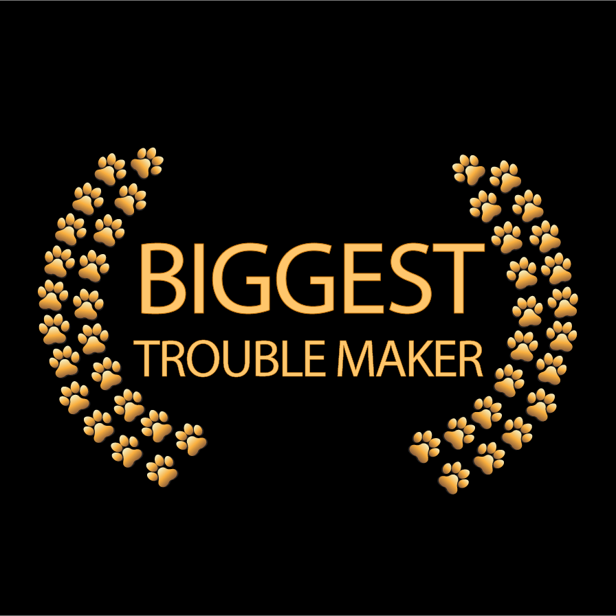 Biggest Trouble Maker